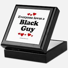 Everyone loves a Black guy Keepsake Box