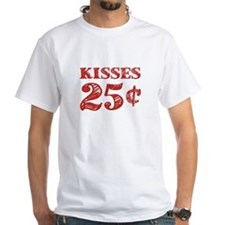 Valentine's Kisses 25 Cents T-Shirt