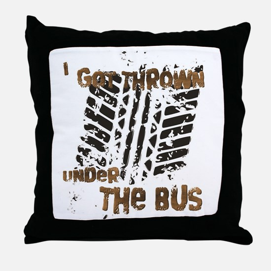 Under The Bus Throw Pillow