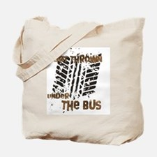 Under The Bus Tote Bag