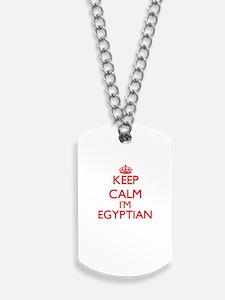 Keep Calm I'm Egyptian Dog Tags