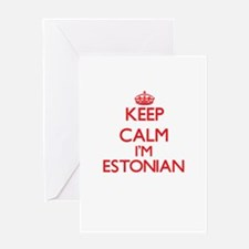 Keep Calm I'm Estonian Greeting Cards