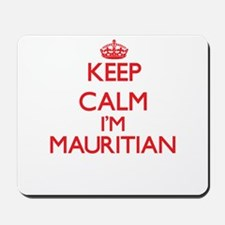 Keep Calm I'm Mauritian Mousepad