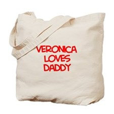 Veronica Loves Daddy Tote Bag