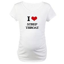 I love Strep Throat Shirt