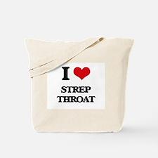 I love Strep Throat Tote Bag