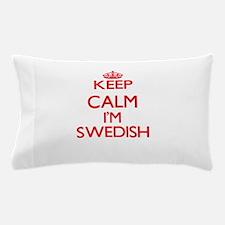 Keep Calm I'm Swedish Pillow Case