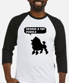Rescue a Toy Poodle Baseball Jersey