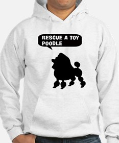 Rescue a Toy Poodle Hoodie