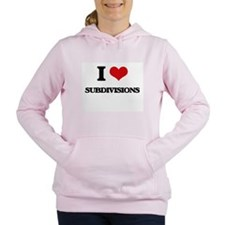 I love Subdivisions Women's Hooded Sweatshirt