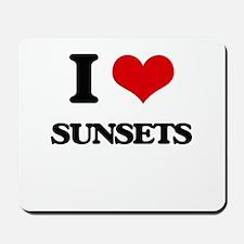 I love Sunsets Mousepad