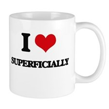I love Superficially Mugs