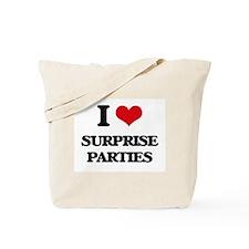 I love Surprise Parties Tote Bag