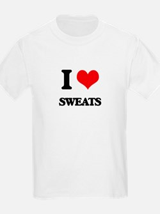 I love Sweats T-Shirt
