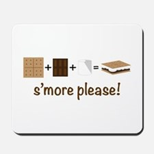 SMore Please Mousepad