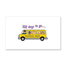 One Hundered Days Car Magnet 20 x 12