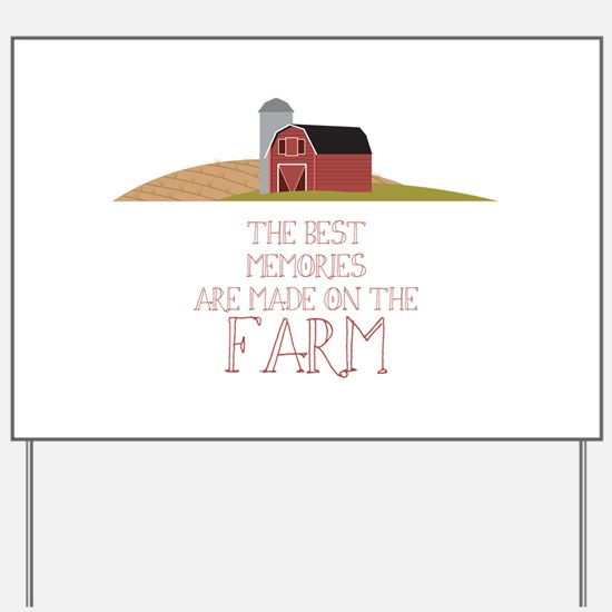 Farm Memories Yard Sign
