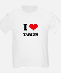 I love Tables T-Shirt