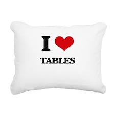I love Tables Rectangular Canvas Pillow