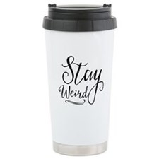 Stay Weird Stainless Steel Travel Mug