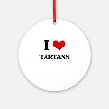I love Tartans Ornament (Round)