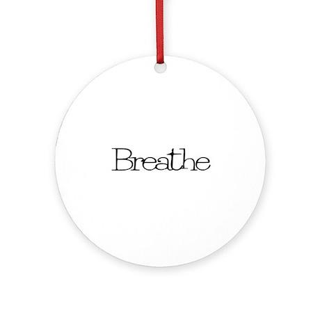Breathe Ornament (Round)