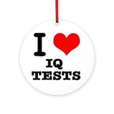 I Heart (Love) IQ Tests Ornament (Round)