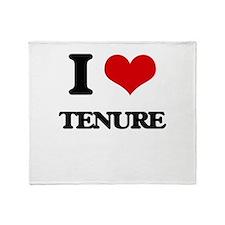I love Tenure Throw Blanket