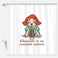 CHOCOLATE IS ESSENTIAL Shower Curtain