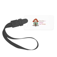 CHOCOLATE IS CHEAPER Luggage Tag