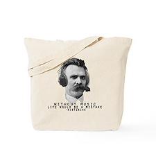 Friedriech Nietzsche: Music Is Life Tote Bag