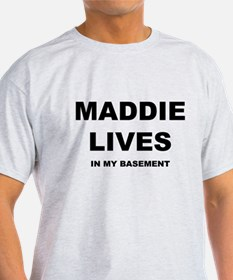 Maddie Lives T-Shirt