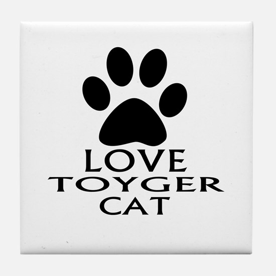 Love Toyger Cat Designs Tile Coaster