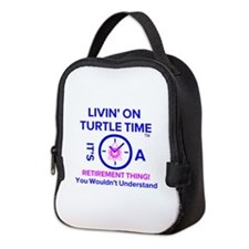 It's A Retirement Thing! Neoprene Lunch Bag