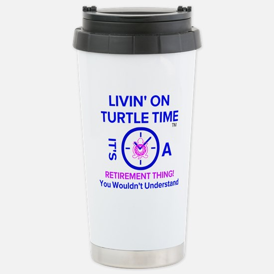 It's A Retirement Stainless Steel Travel Mug