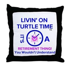 It's A Retirement Thing! Throw Pillow