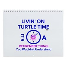 It's A Retirement Thing! Wall Calendar