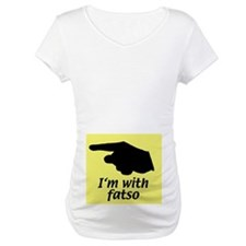 I'm with fatso Shirt