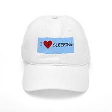 I LOVE SLEEPING Baseball Cap