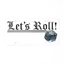 Let's Roll! Aluminum License Plate