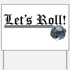 Let's Roll! Yard Sign