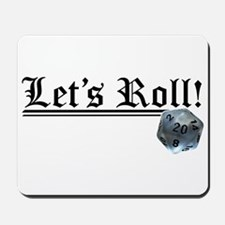 Let's Roll! Mousepad