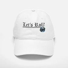 Let's Roll! Baseball Baseball Baseball Cap