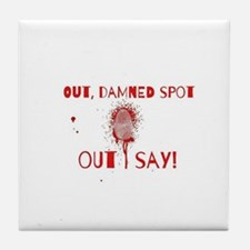 Out Damned Spot Tile Coaster