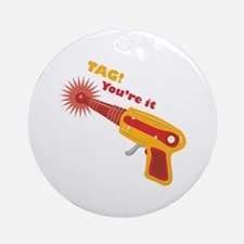Tag! You're It Ornament (Round)
