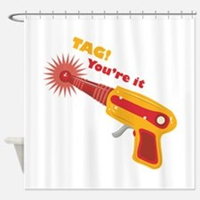 Tag! You're It Shower Curtain