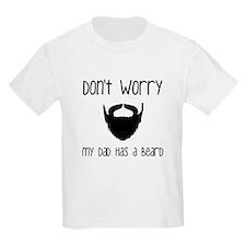 My Dad has a Beard T-Shirt