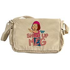 Shut Up Meg Messenger Bag