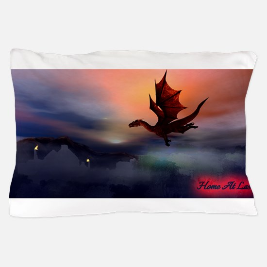 Home At Last Pillow Case