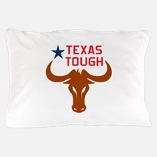 Texas Tough Pillow Case